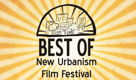 WINNERS of the 2014 NEW URBANISM FILM FESTIVAL