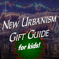 New Urbanism... for KIDS!