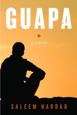 Guapa - a novel by Saleem Haddad