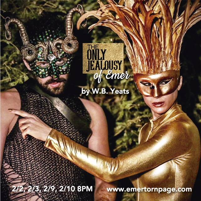 The Only Jealousy of Emer by W. B. Yeats, directed by Ray Yeates—Origin 1st Irish Theatre Festival 2018 at Torn Page/Apartment 929—EXTENDED 2/17-2/18