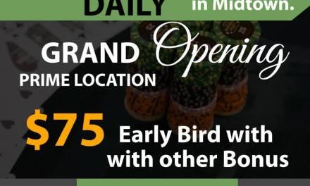 2/5 NLHE Poker in MIdtown Grand Opening Prime Location