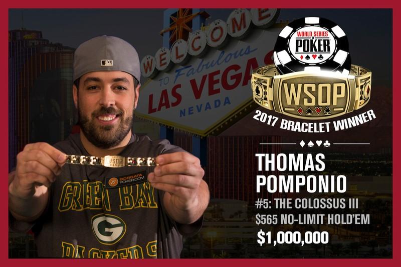 Thomas Pomponio Wins 2017 World Series of Poker Colossus Event