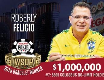 Roberly Felicio Wins 2018 World Series of Poker Colossus Event