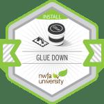 Glue Down
