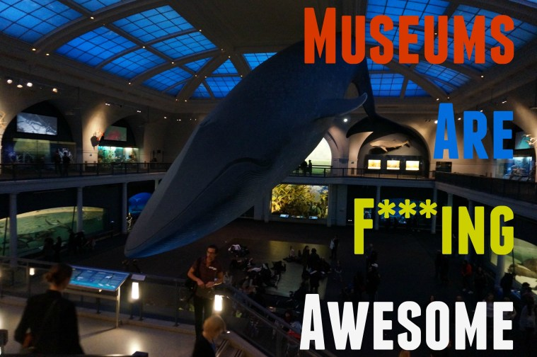 museums are fing awesome museum hack