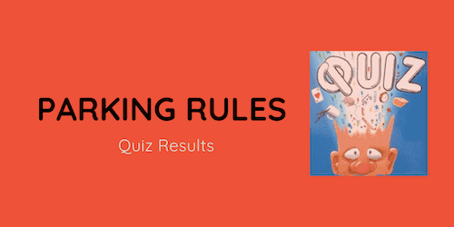 parking rules quiz results