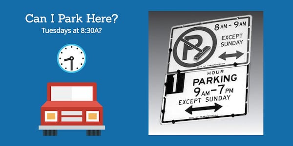 Street cleaning parking sign trumps one-hour parking sign