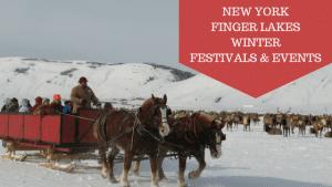 New York Finger Lakes Winter Festivals & Events|New York Rental By Owner