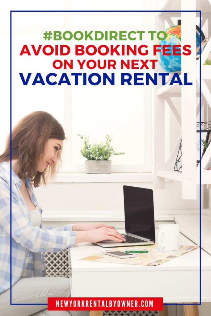 Always avoid booking fees with New York Rental By Owner #BookDirect #TravelTips #VacationRentalsByOwner