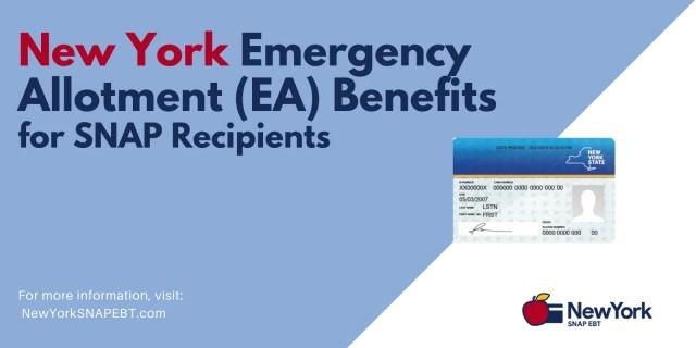 """New York Emergency Allotment (EA) Benefits"""