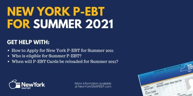 """""""New York P-EBT for Summer 2021 Explained"""""""