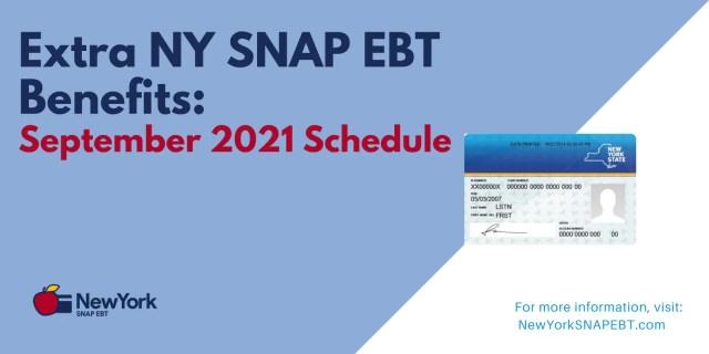 """""""Extra NY SNAP EBT Benefits for September 2021"""""""