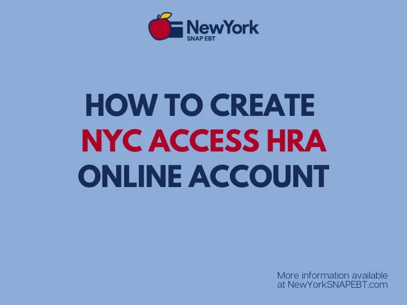 """""""Create ACCESS HRA Online Account for NYC SNAP"""""""