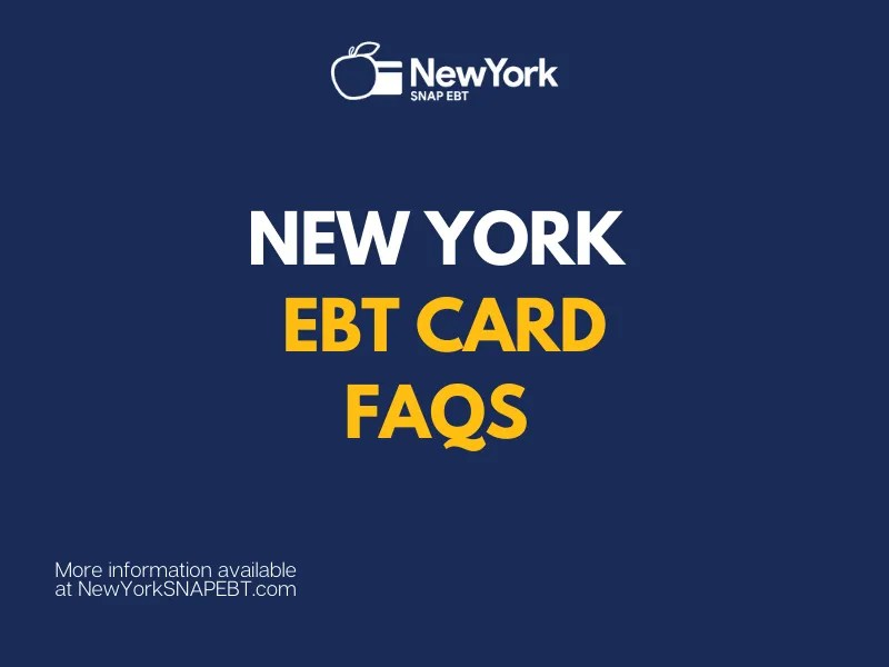 """""""New York EBT card questions & answers"""""""