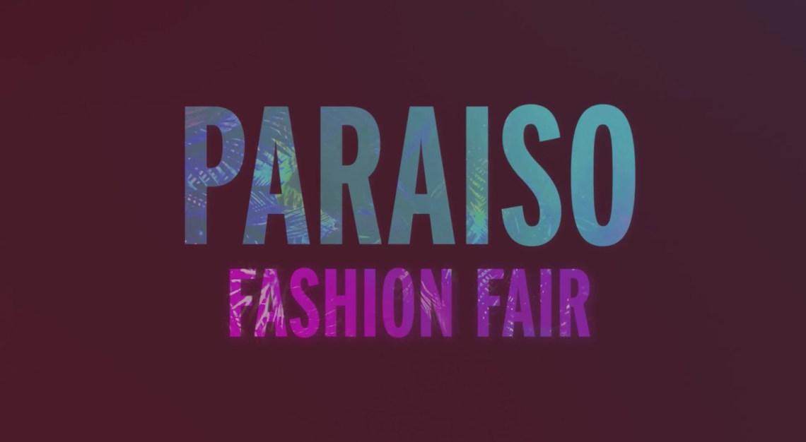 Paraiso Fashion Fair