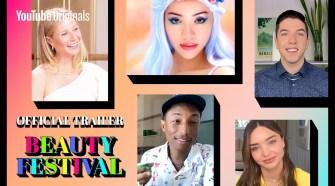 WELCOME YouTube's first ever #BeautyFest [TRAILER]: Pharrell, Selena, Addison, Hyram, Gwyneth & more