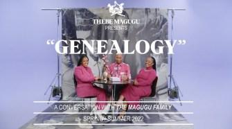 """THEBE MAGUGU SS22 - """"GENEALOGY"""