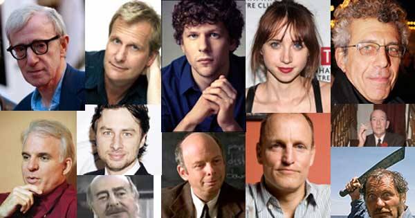 From left to right: Woody Allen, Steve Martin, Jeff  Daniels, Zach Braff,  Michael V. Gazzo, Jesse Eisenberg, Wallace Shawn, Zoe Kazan, Woody Harrelson, Eric Bogosian, Noel Coward, Robert Shaw