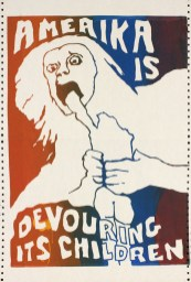 Jay Belloli, Berkeley, California Amerika is Devouring Its Children, 1970 Screenprint on computer paper Collection of Merrill C. Berman