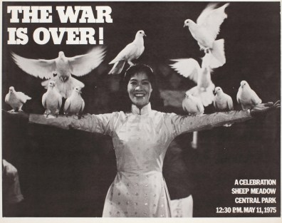 Phil Ochs (1940–76), Cora Weiss (b.1934) and Dan Luce The War is Over!, 1975 Lithograph on paper Collection of Merrill C. Berman