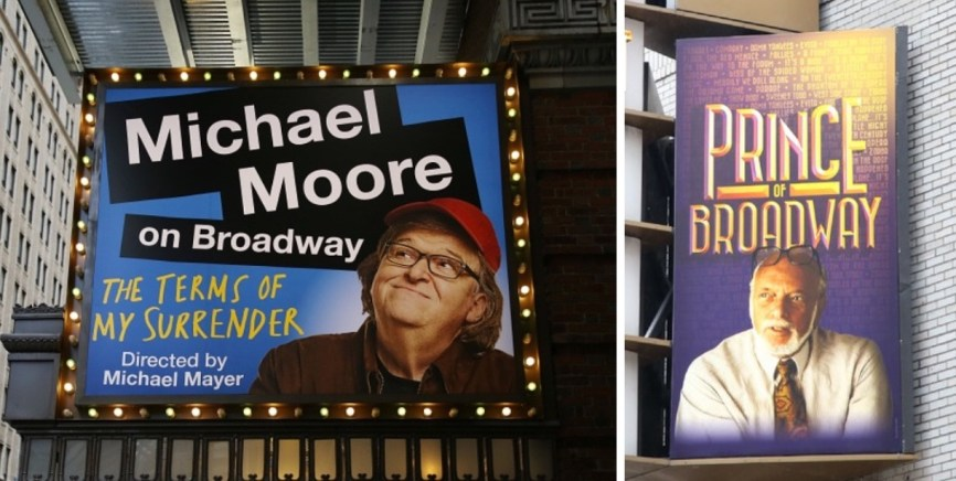Michael Moore and Hal Prince marquees