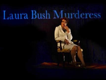 Laura Bush Killed a Guy pic for calendar