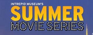 Intrepid Summer Movie series sign