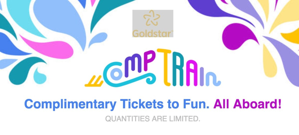 Free Tickets Today and Tomorrow - Goldstar's Comp Train