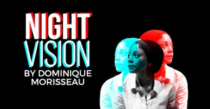 Night Vision by Dominique Morisseau