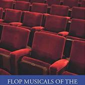 Flop Musicals