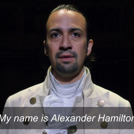 Hamilton Online- Alexander Hamilton, opening number