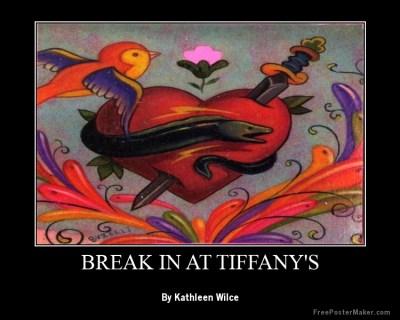 Break in at tiffany's