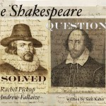 THE SHAKESPEARE QUESTION SOLVED