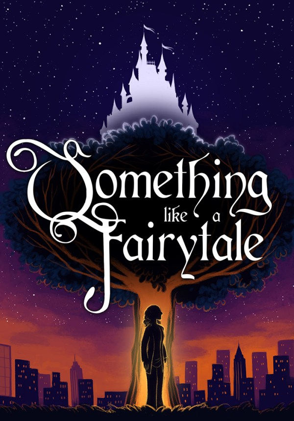 SOMETHING LIKE A FAIRYTALE POSTER final