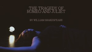 The Tragedy of Romeo and Juliet poster 1