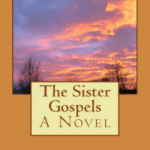 """The Sister Gospels"" Is Like Comfort Food For The Mind And Spirit"
