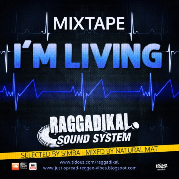 RAGGADIKAL SOUND - I'M LIVING 9