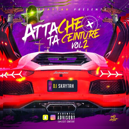 DJ SKAYTAH - ATTACHE TA CEINTURE VOL.2 6