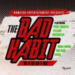 THE BAD HABIT RIDDIM MIXÉ PAR ARAWAK SOUND 7