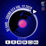 DJ SHOL - SOUND EFX PACK VOL. 13 (EFX 2020) 7