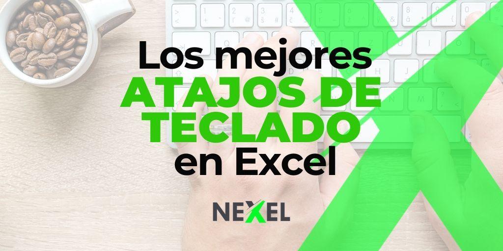 Los mejores Atajos de teclado en Excel