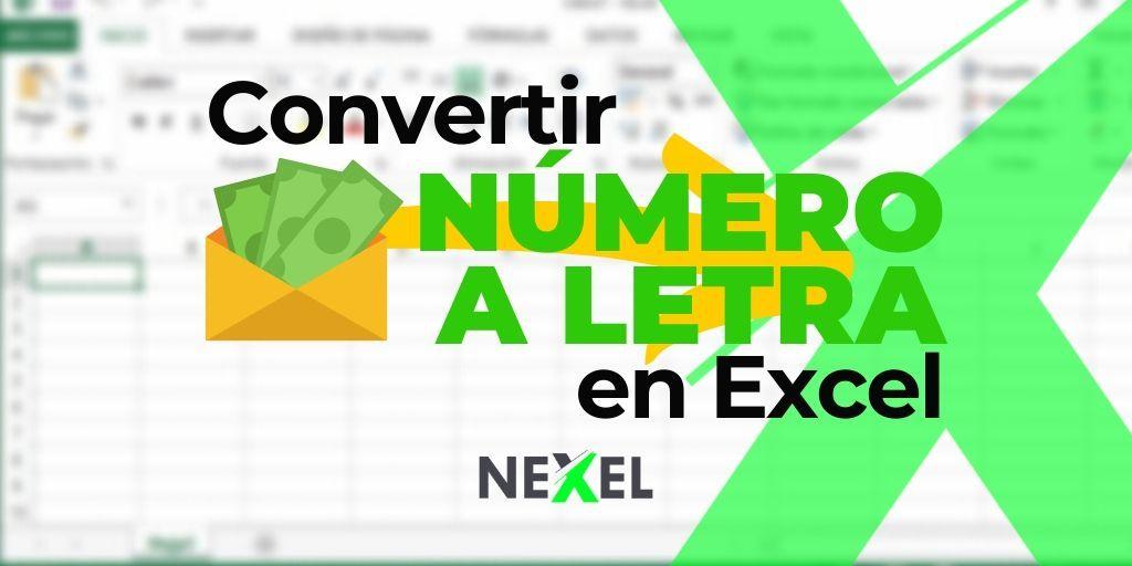 Convertir número a letra en Excel 【 2010 – 2013 - 2016 】