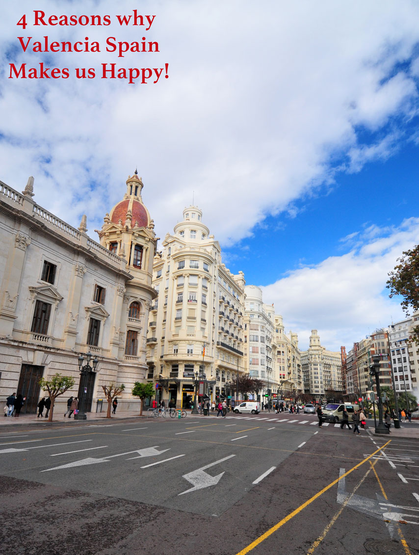 4 reasons why valencia spain makes us happy pinterest