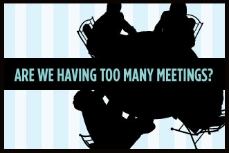 Factor In Talent - too many meetings