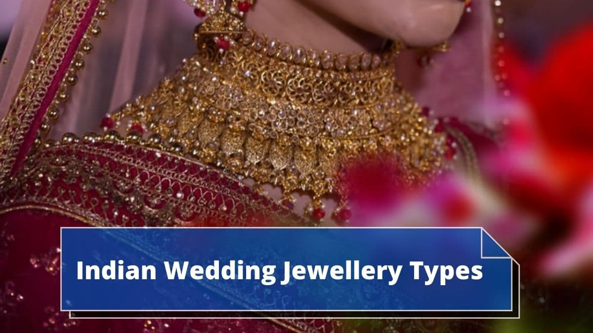 What Are The Different Types Of Indian Wedding Jewellery? 3