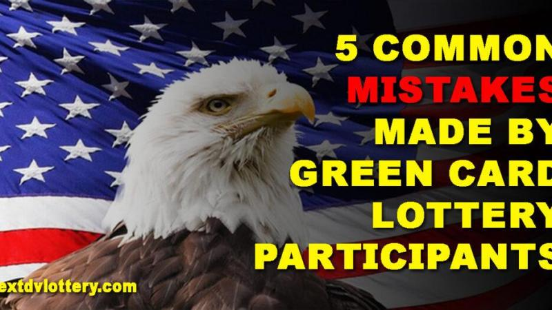 5 common mistakes made by Green Card Lottery participants