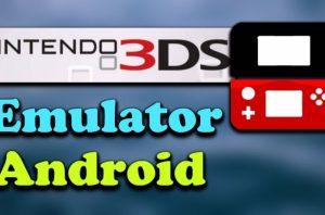 3DS Emulator – Nintendo 3DS Emulator APK for Android, iOS, PC [2018 Edition]