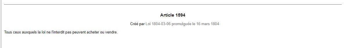Article 1594 du code civil malgache «Tous ceux auxquels la loi ne l'interdit pas peuvent acheter ou vendre»
