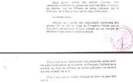 Le Procureur général qui a autorité sur tous les OPJ n'a commis aucune violation de la loi