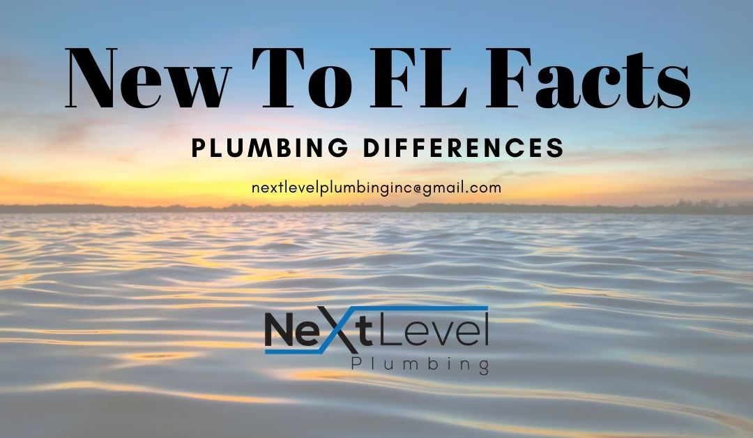 New to FL Facts: Plumbing Differences